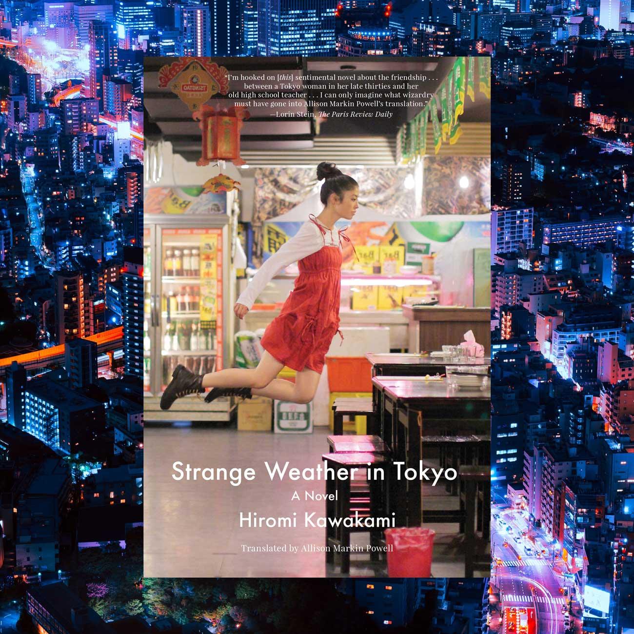 Strange Weather in Tokyo by Hiromi Kawakami